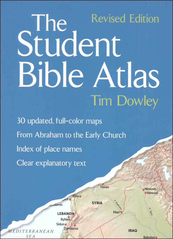 Student Bible Atlas-Revised Edition (Dowley)
