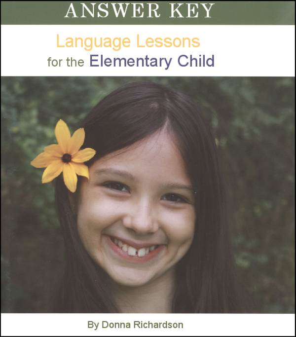 Language Lessons for the Elementary Child Volume 1 Answer Key
