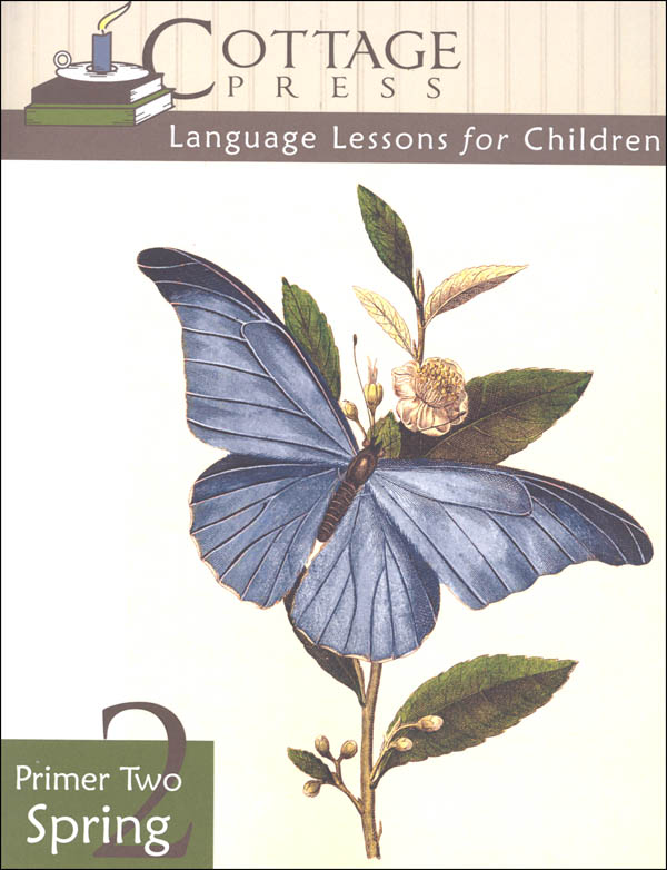 Cottage Press Language Lessons for Children: Primer Two Spring