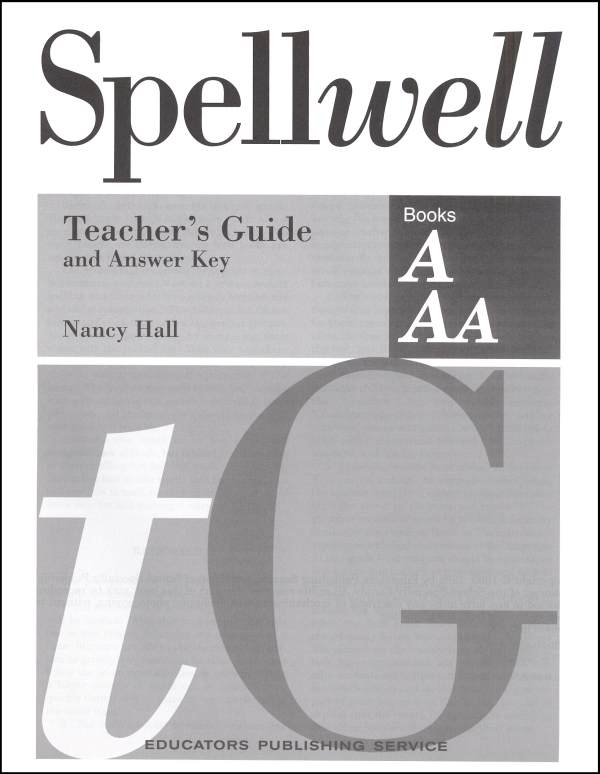 Spellwell A and AA Teacher Guide/Answer Key