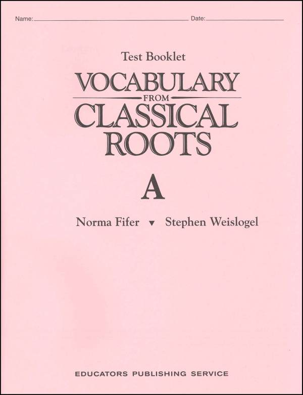 Vocabulary From Classical Roots A Test & Key