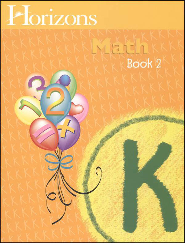 Horizons Math K Workbook Two