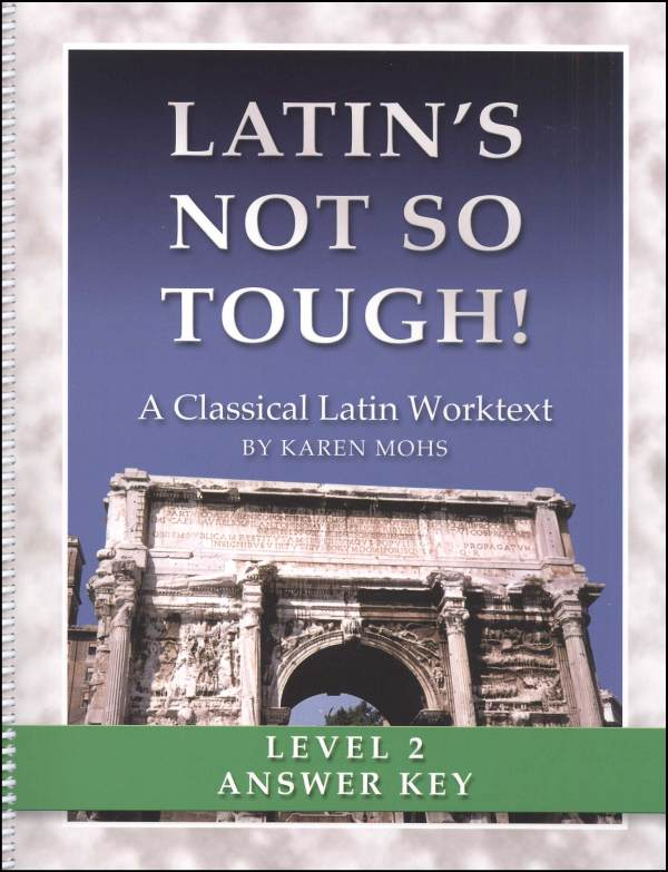 Latin's Not So Tough Level 2 Full-Text Answer Key