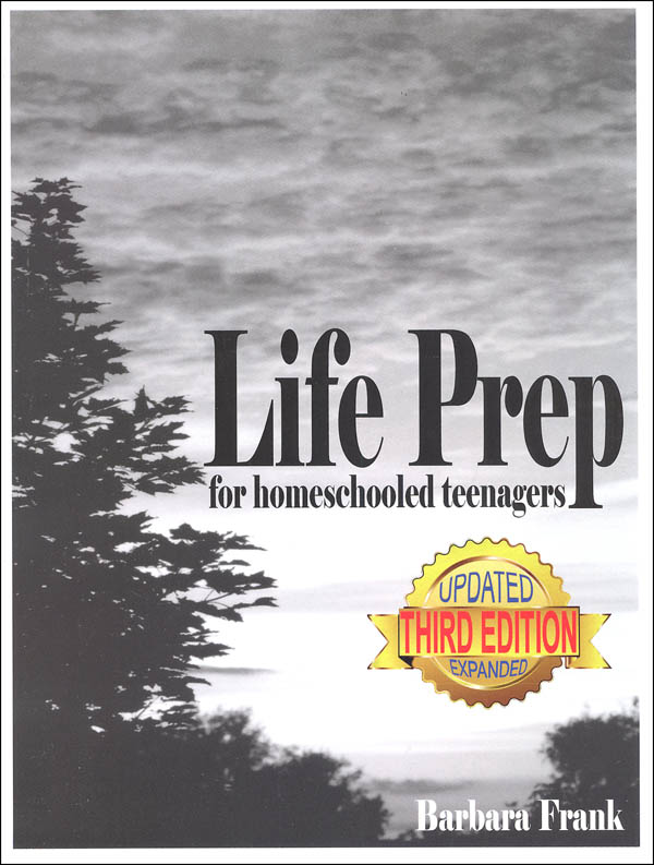 Life Prep for Homeschooled Teenagers Third Ed