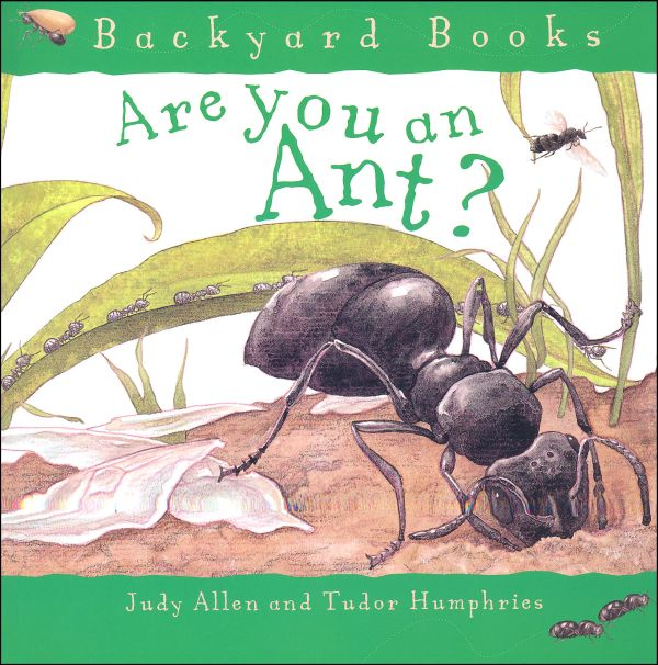 Are You an Ant? (Backyard Books)
