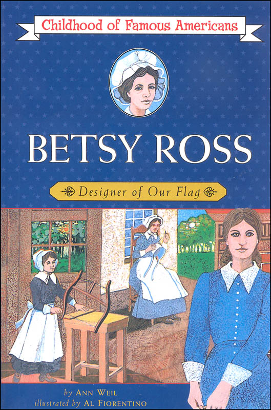 Betsy Ross (Childhood of Famous Americans)