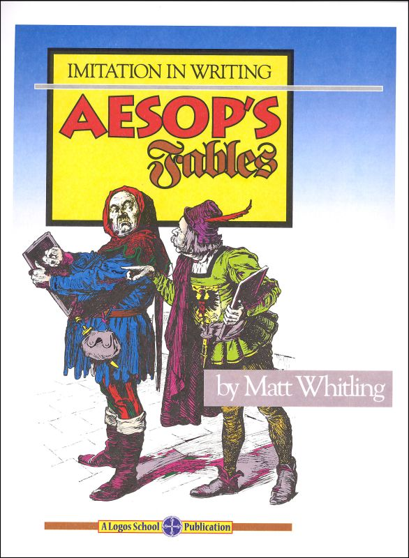 Aesop's Fables (Imitation in Writing) 2nd Ed.