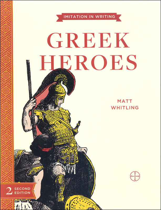 Greek Heroes 2nd Edition (Imitation in Writing)
