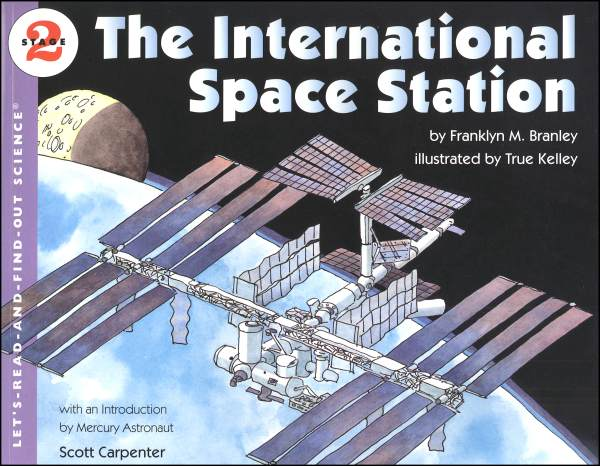 International Space Station (Let's Read And Find Out Science, Level 2)