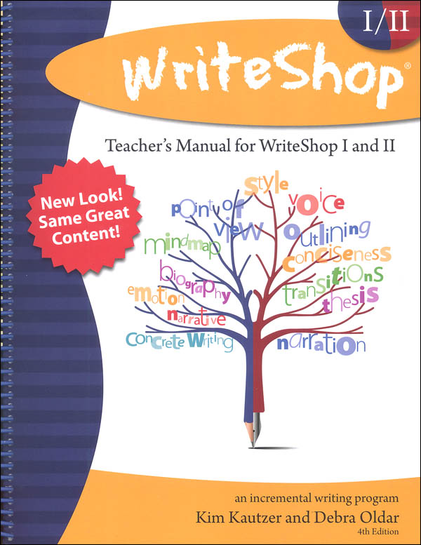 WriteShop: Incremental Writing Program Teacher Manual (for Workbooks 1 & 2) 4th Edition