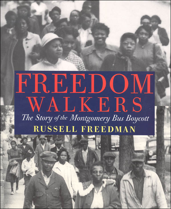 Freedom Walkers: Story of the Montgomery Bus Boycott
