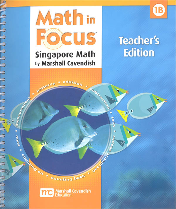 Math in Focus Grade 1 Teachers Edition Book B 2nd Semester