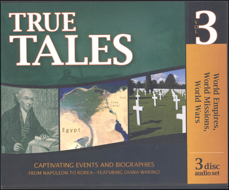 True Tales from the Times of World Empires, World Missions & World Wars