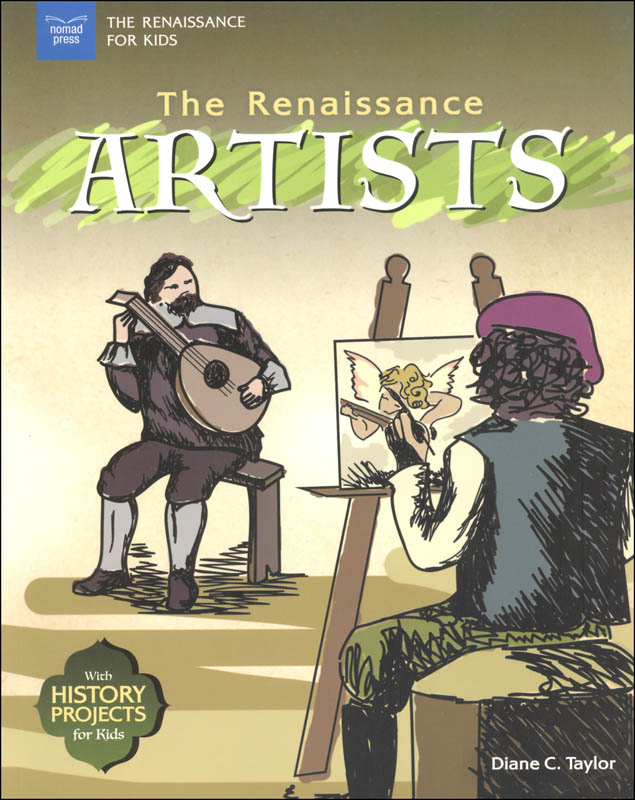 Renaissance Artists (Renaissance for Kids)
