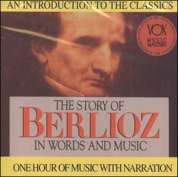 Story of Berlioz in Words and Music CD