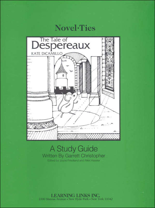 Tale of Despereaux Novel-Ties Study Guide