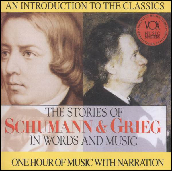 Stories of Schumann & Grieg In Words and Music CD