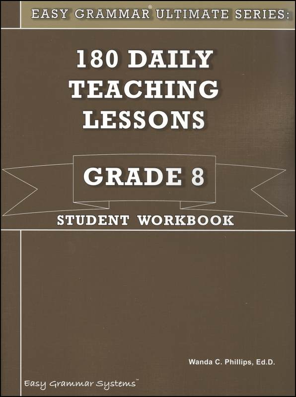 Easy Grammar Ultimate Series Grade 8 Student Workbook
