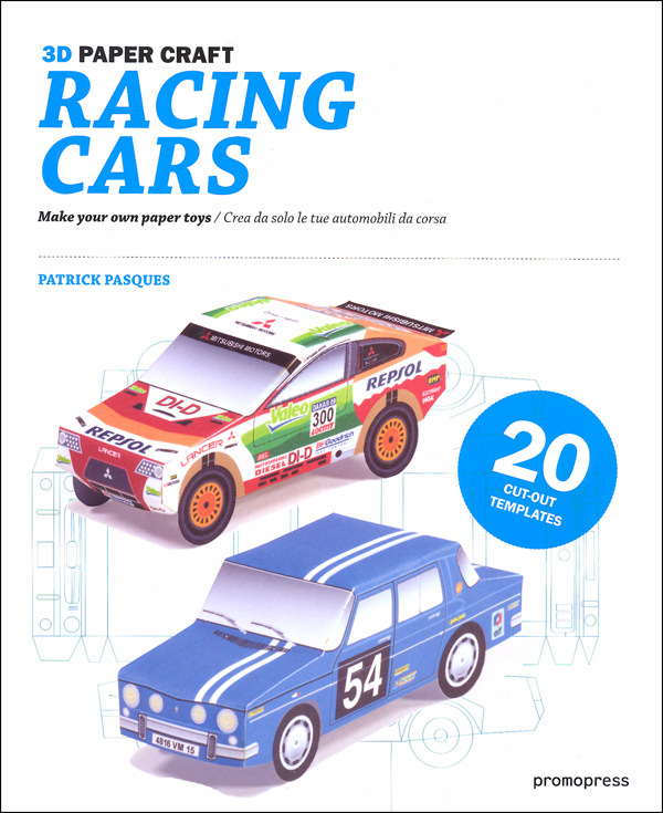 3D Paper Craft Racing Cars: Make Your Own Paper Toys