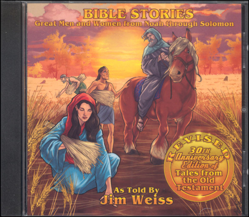Bible Stories: Great Men and Women from Noah to Solomon