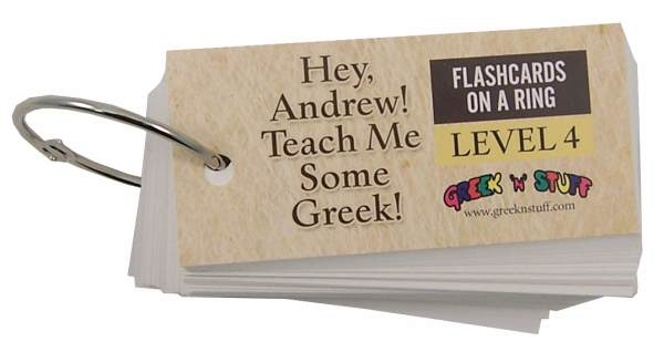 Hey, Andrew! Teach Me Some Greek! Flashcards on a Ring Level 4