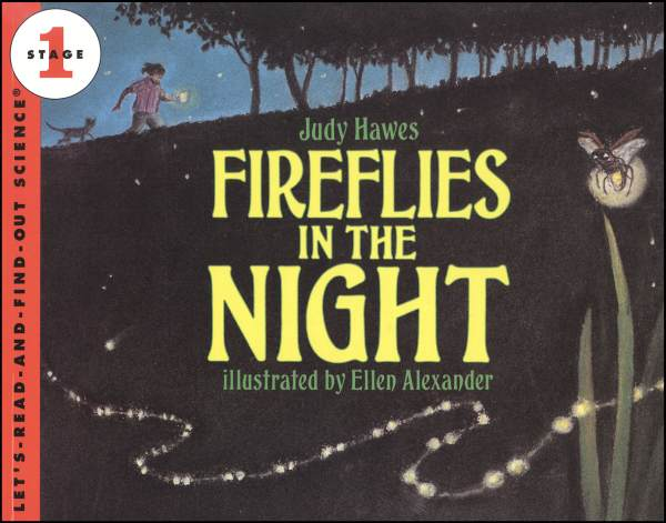 Fireflies in the Night (Let's Read and Find Out Science Level 1)