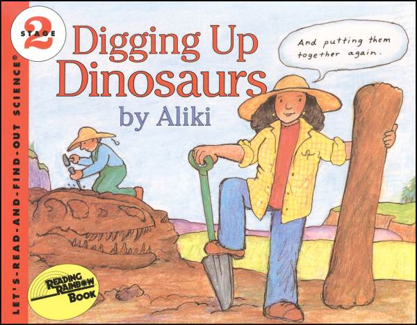 Digging Up Dinosaurs (Let's Read and Find Out Science Level 2)