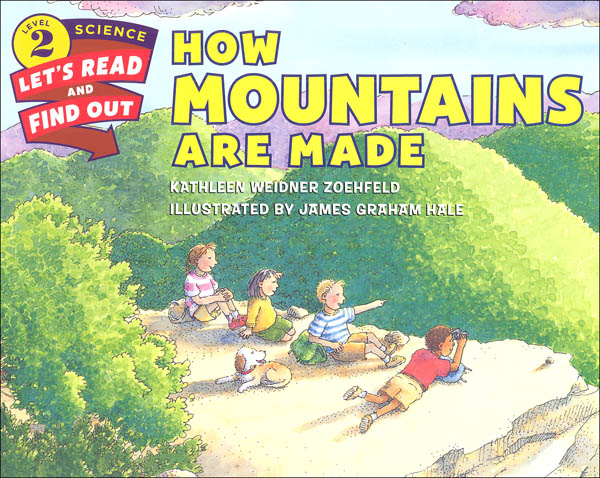How Mountains Are Made (Let's Read and Find Out Science Level 2)