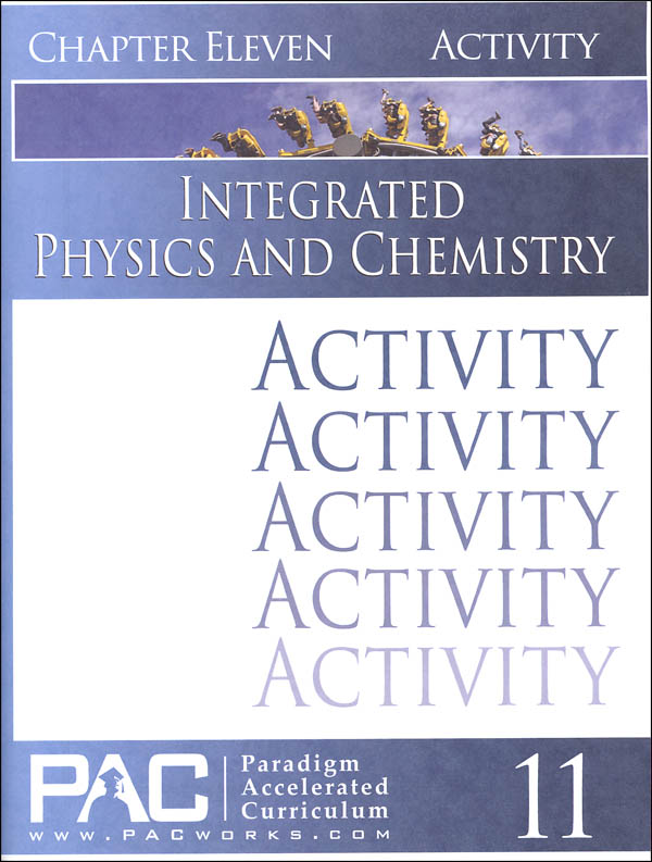 Integrated Physics and Chemistry Chapter 11 Activities