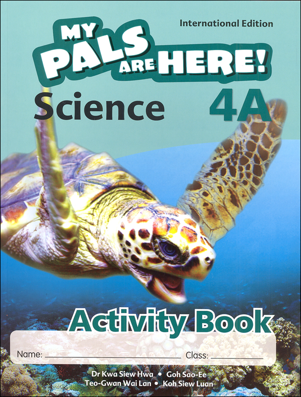 My Pals Are Here! Science International Edition Activity Book 4A
