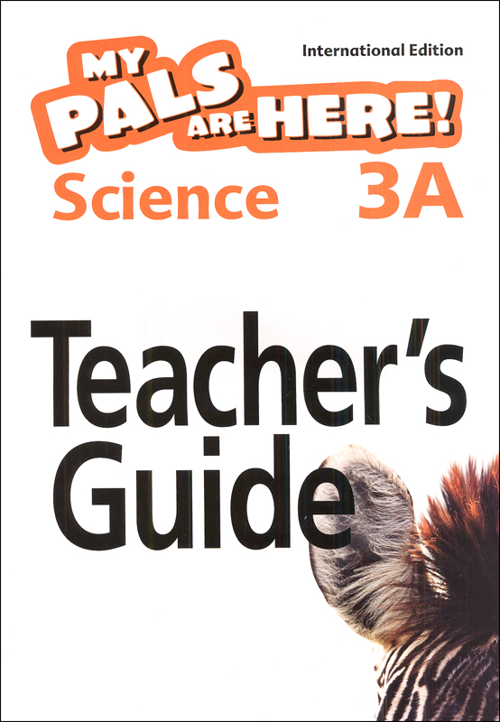 My Pals Are Here! Science International Edition Teacher Guide 3A