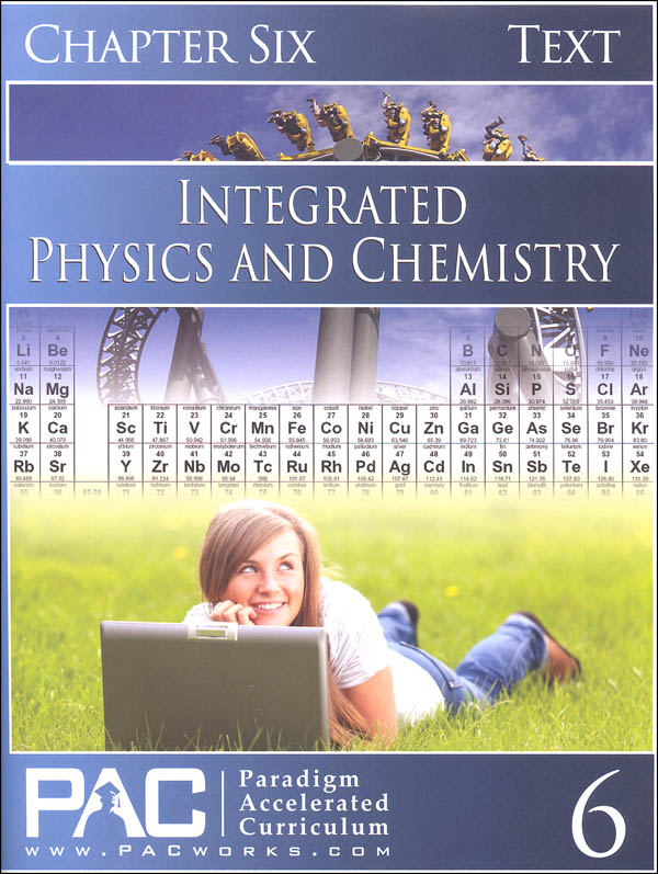 Integrated Physics and Chemistry Chapter 6 Text