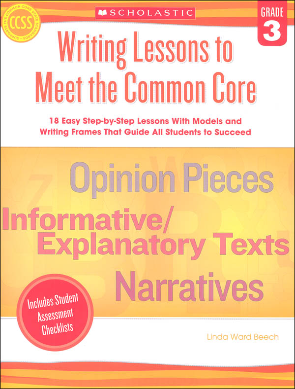 Writing Lessons to Meet the Common Core: Grade 3