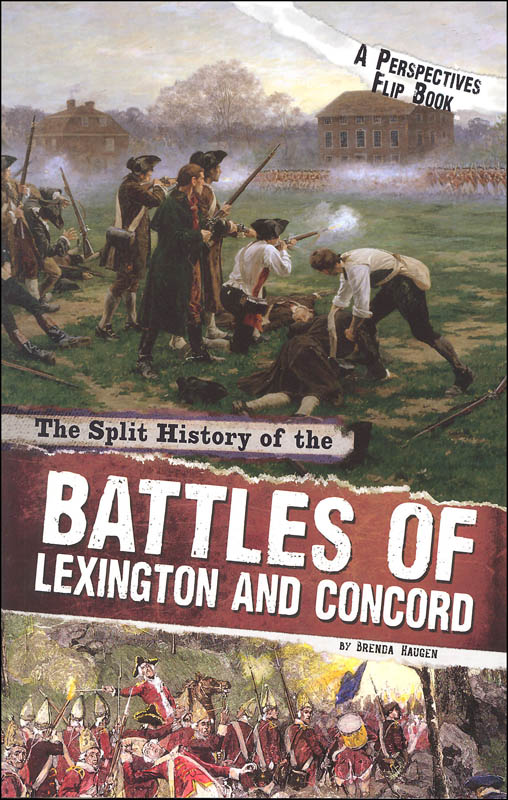 Split History of the Battles of Lexington and Concord: A Perspectives Flip Book