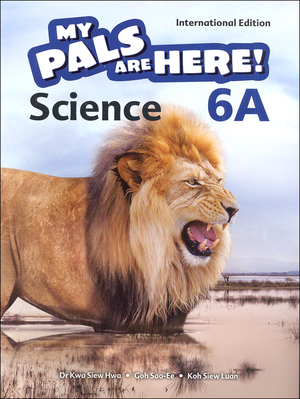 My Pals Are Here! Science International Edition Textbook 6A