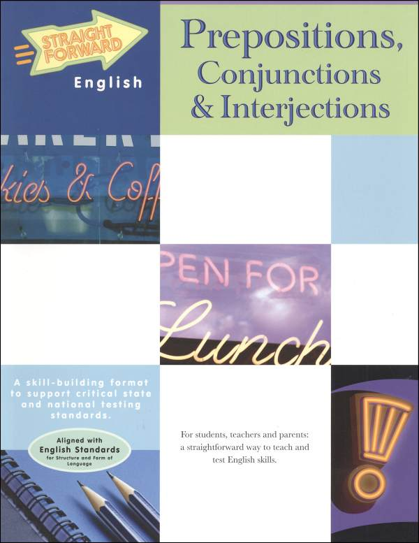 Prepositions, Conjunctions & Interjections
