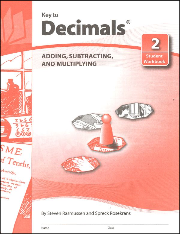 Key to Decimals Book 2: Adding, Subtracting, and Multiplying