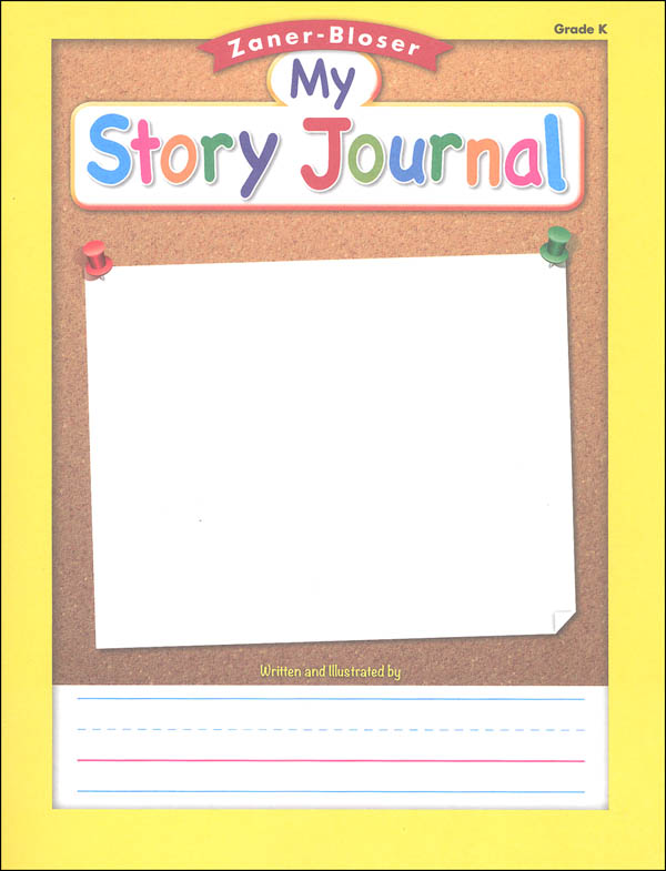Zaner-Bloser My Story Journal (Grade K)