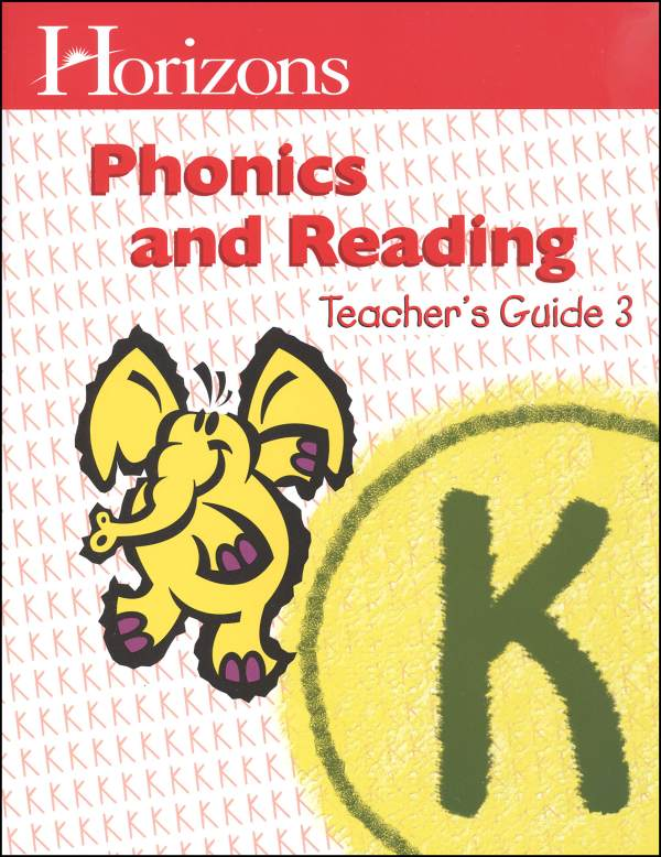 Horizons K Phonics and Reading Teacher Guide Book 3