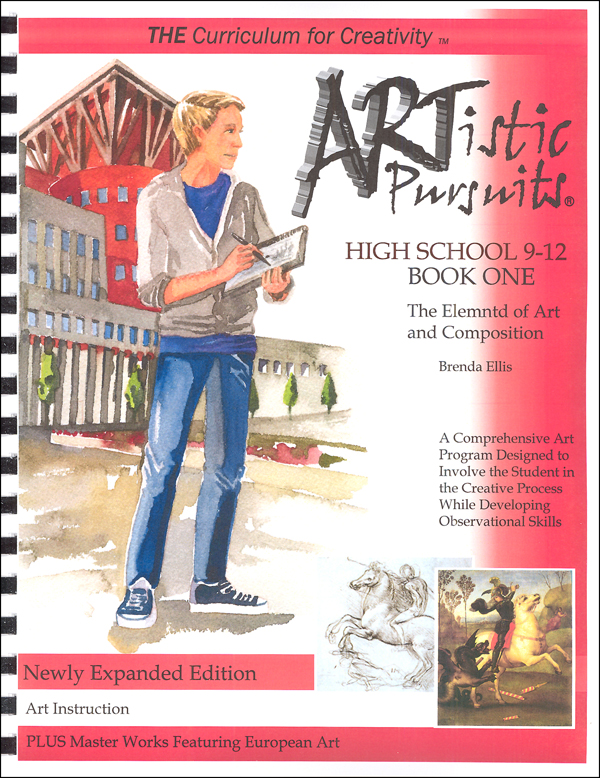 ARTistic Pursuits High School Gr 9-12 Book One 3rd ed - Elements of Art and Composition