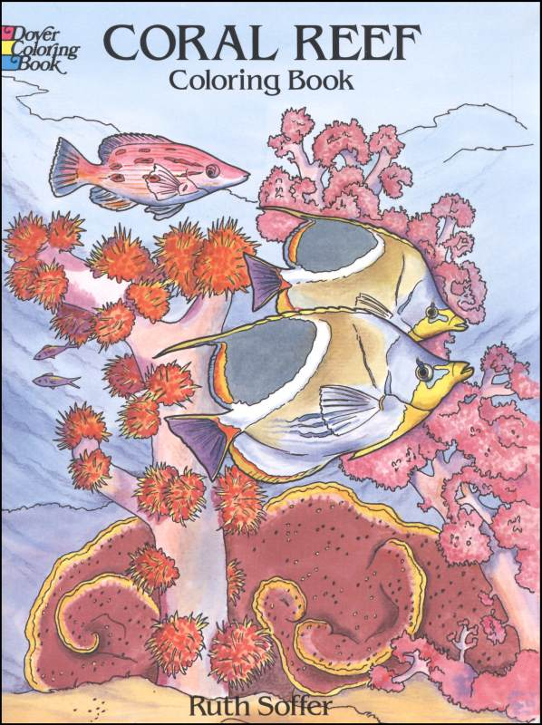 - Coral Reef Coloring Book Dover Publications 9780486285429