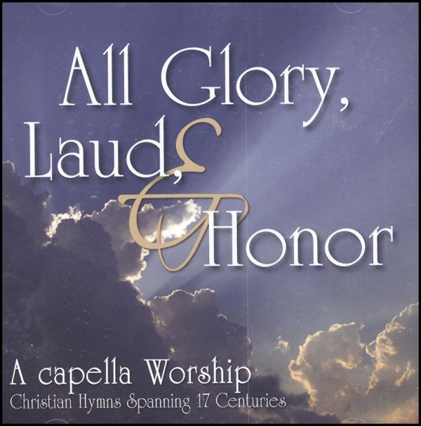 All Glory, Laud, and Honor Christian Hymns CD