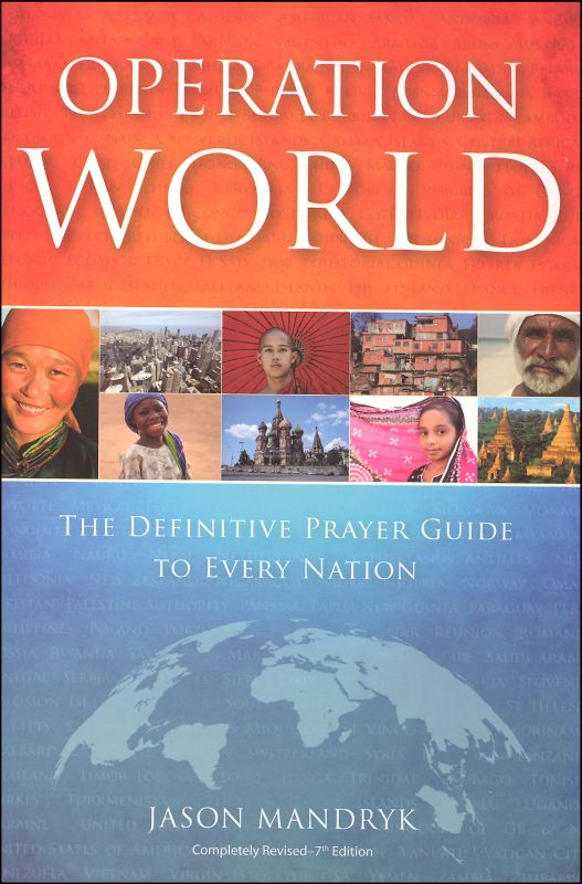Operation World (7th ed)