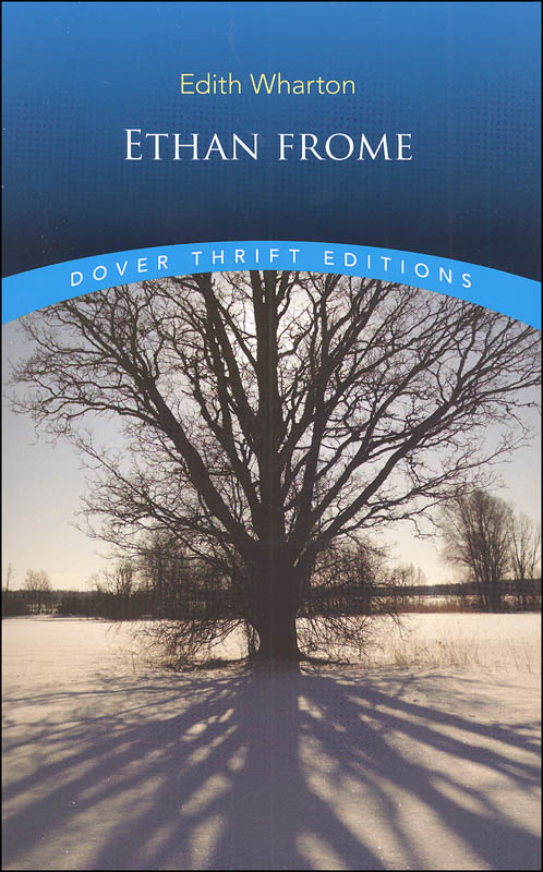 Ethan Frome Thrift Edition