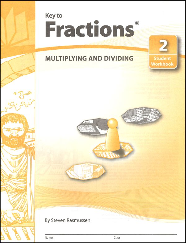 Key to Fractions Book 2: Multiplying & Divide