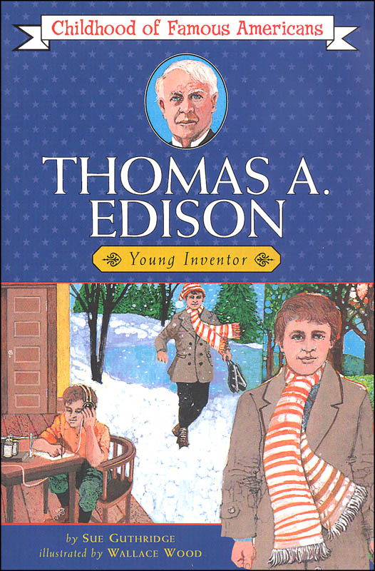 Thomas Edison (Childhood of Famous Americans)