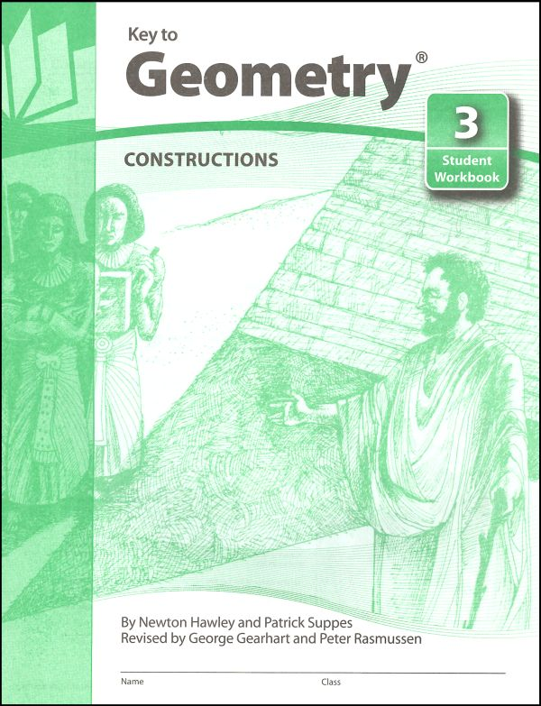 Key to Geometry Book 3: Constructions