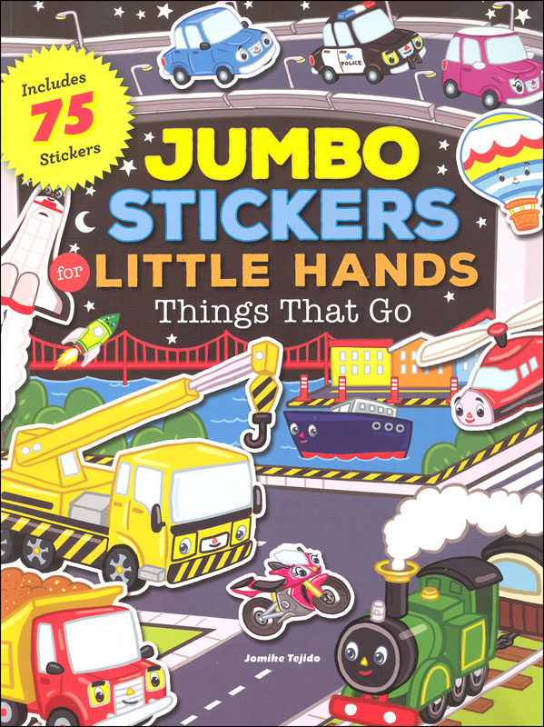 Jumbo Stickers for Little Hands Things that Go