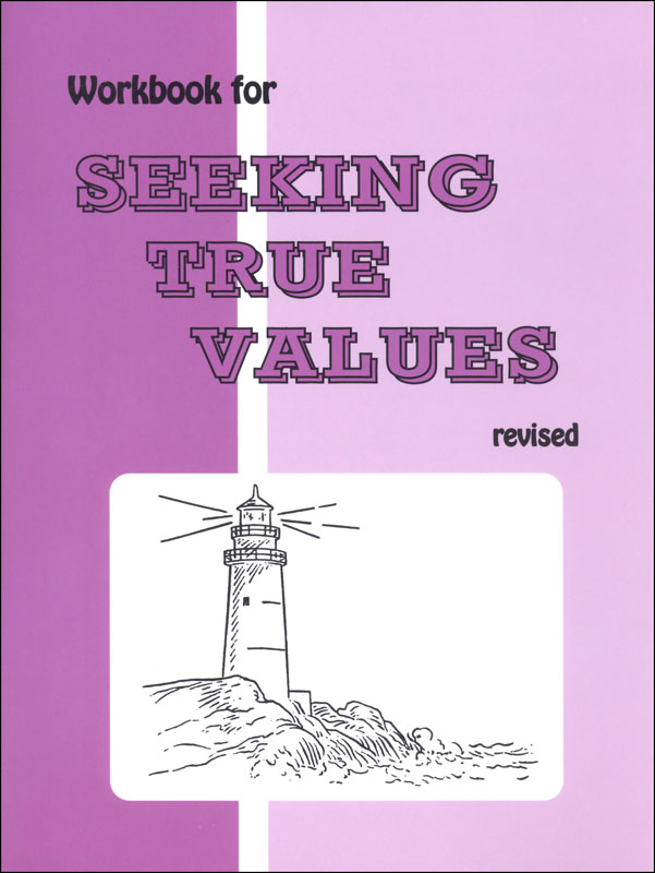 Seeking True Values Workbook (revised, w/ added content)