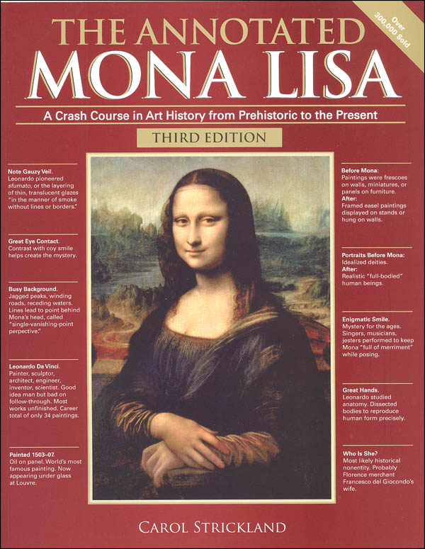 Annotated Mona Lisa: Crash Course in Art History 3rd Ed.